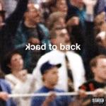 songs like Back To Back
