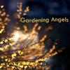 Gardening Angels - Rebecca Jody