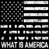 7Horse - What Is America