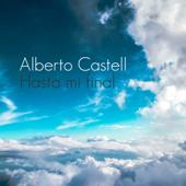 Hasta Mi Final - Alberto Castell