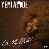 Oh My Gosh-Yemi Alade
