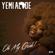 Oh My Gosh - Yemi Alade