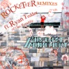 Rocketeer Remixes feat Ryan Tedder EP