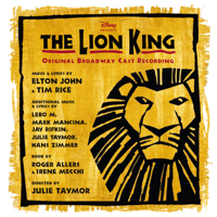 Elton John & Tim Rice - The Lion King (Original Broadway Cast Recording) artwork