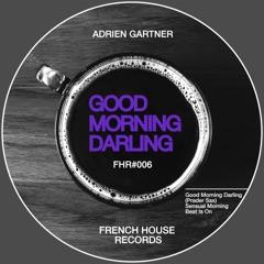 Good Morning Darling (feat. Prader Sax)