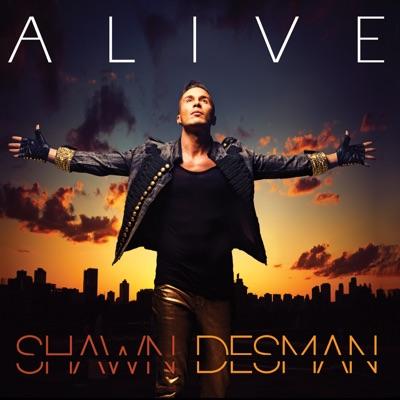 Alive - Shawn Desman
