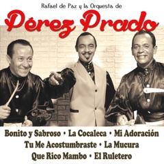 Allá Tu, Mi Adoración, Oyelo Bien (feat. La Orquesta De Perez Prado)