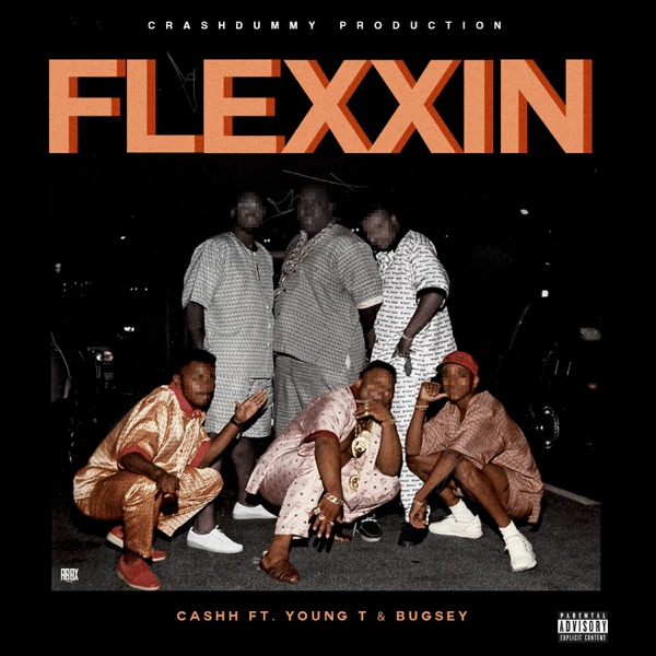 Flexxin (feat. Young T & Bugsey) - Single