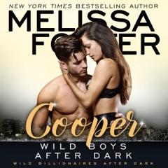 Wild Boys After Dark: Cooper: Wild Billionaires After Dark, Book 4 (Unabridged)