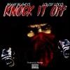 Knock It Off Single