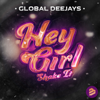 Global Deejays - Hey Girl (Shake It) [Radio Edit] artwork