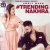 Trending Nakhra feat Ginni Kapoor Single