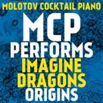 MCP Performs Imagine Dragons: Origins (Instrumental)