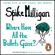 Spike Milligan - Where Have All the Bullets Gone?