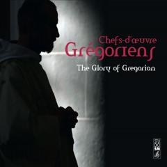 Chefs-d'œuvre Grégoriens: The Glory of Gregorian