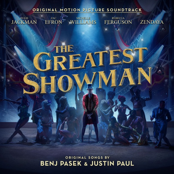 The Greatest Showman (Original Motion Picture Soundtrack) Various Artists album cover