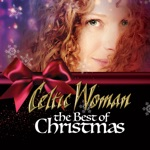 Celtic Woman - Carol of the Bells