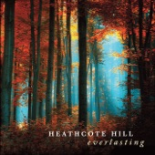 Heathcote Hill - Some Things in Life