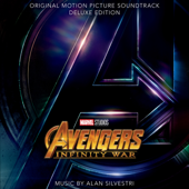 Avengers: Infinity War (Original Motion Picture Soundtrack) [Deluxe Edition]