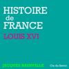 Jacques Bainville - Louis XVI (Histoire de France) illustration