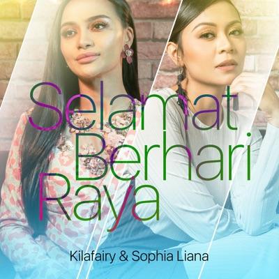 Kilafairy & Sophia Liana Selamat Berhari Raya