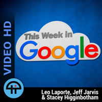 This Week in Google (Video HD) podcast