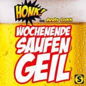 Wochenende, Saufen, Geil (feat. Andy Luxx)