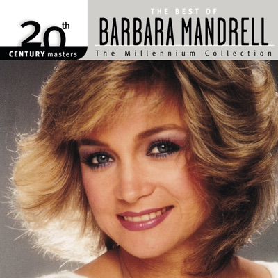 20th Century Masters - The Millennium Collection: The Best of Barbara Mandrell - Barbara Mandrell