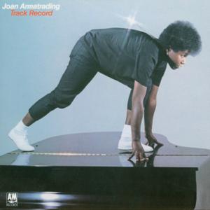 Joan Armatrading - Track Record