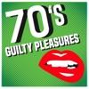 70's Guilty Pleasures