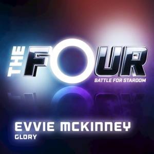 Glory (The Four Performance) - Single Mp3 Download