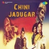 Chini Jadugar (Original Motion Picture Soundtrack) - EP