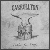 Made For This-Carrollton