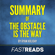 FastReads - Summary of The Obstacle is the Way: by Ryan Holiday: Includes Key Takeaways & Analysis (Unabridged)