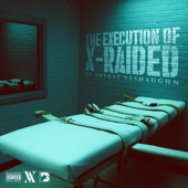 The Execution Of X Raided-Aneraé VeShaughn