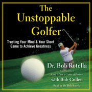 The Unstoppable Golfer (Unabridged)