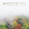 Made for You - EP - Tyler Brown Williams