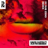 2U (feat. Justin Bieber) [DJ Sub Zero Remix] - Single