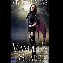 Vampire's Shade 1: Vampire's Shade Collection (Unabridged)
