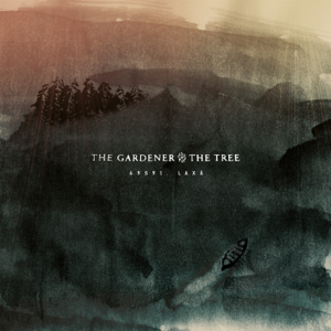 The Gardener & The Tree - 69591, LAXÅ