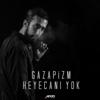 Gazapizm - Heyecanı Yok artwork