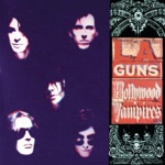 L.A. Guns - Kiss My Love Goodbye