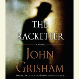 The Racketeer (Unabridged) - John Grisham MP3 Download