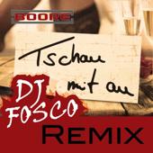 Tschau mit Au (DJ Fosco Remix Extended)