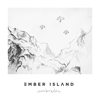 Umbrella - Ember Island mp3