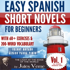 Easy Spanish Short Novels for Beginners With 60+ Exercises & 200-Word Vocabulary: Jules Verne´s