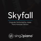 Skyfall (Originally Performed by Adele) [Piano Karaoke Version]