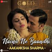 Naino Ne Baandhi (Aakanksha Sharma Version) [From