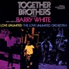 Together Brothers feat Love Unlimited The Love Unlimited Orchestra