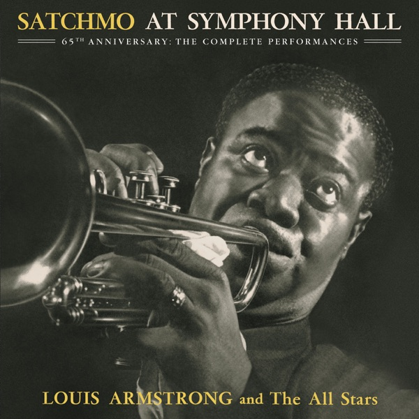 Satchmo at Symphony Hall (65th Anniversary - The Complete Performances)